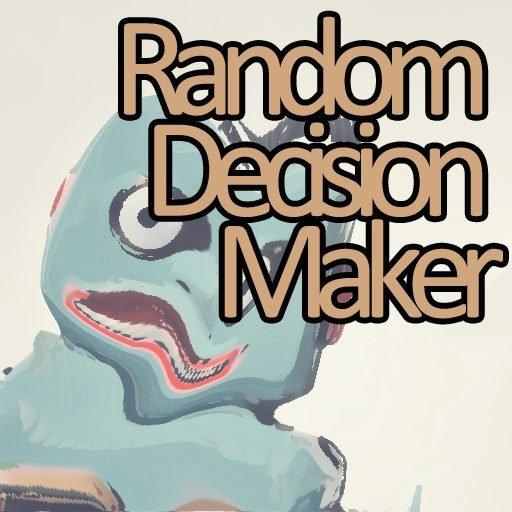 RANDOM DECISION MAKER